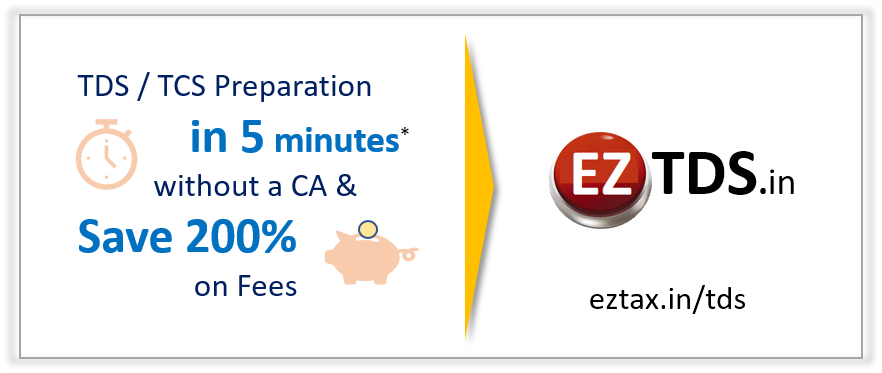 TDS in 5-minutes and Save 200 percent on Fees with EZTDS