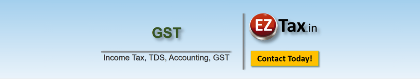 GST Services such as Registration, Filings, Payments, Consultation from EZTax.in