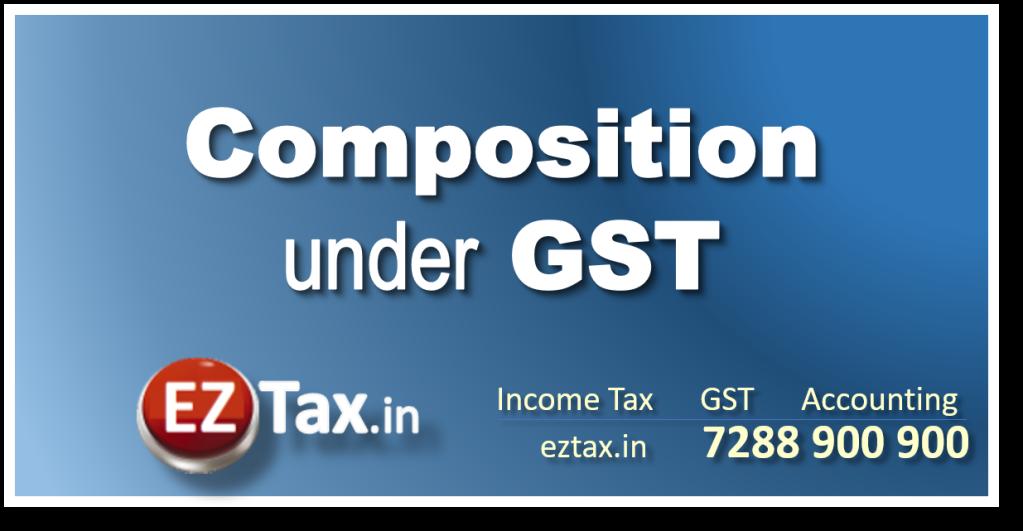 Composition Scheme under GST